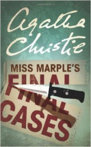 Agatha Christie, Miss Marple's Last Cases