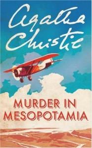 Agatha Christie novel, Murder in Mesopotamia