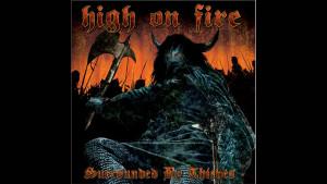 Best high on fire songs