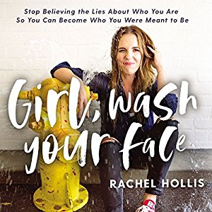 rachel hollis girl, wash your face audio book