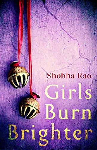 shobha rao girls burn brighter book