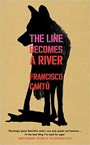 francisco cantu the line becomes a river book
