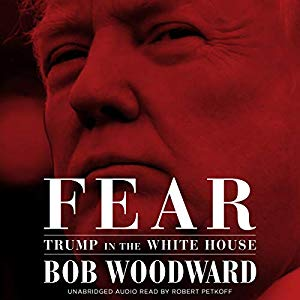 bob woodward fear trump in the white house audio book