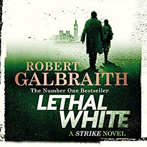 robert galbraith lethal white audio book