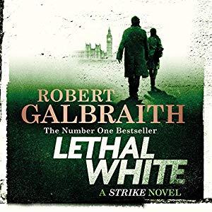 robert galbraith lethal white audio book